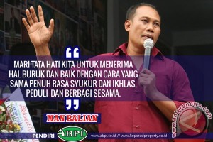 Ayo Bisnis Property Indonesia (ABPI), Man Balian's Quotes Motivator Bisnis Dan Kehidupan