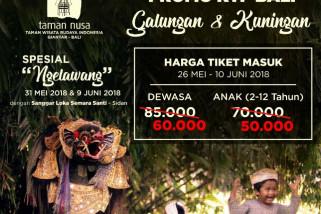 Raih potongan harga rayakan Galungan-Kuningan di Taman Nusa Bali