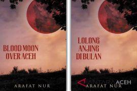 Novel Arafat Nur diterjemahkan dalam bahasa Inggris
