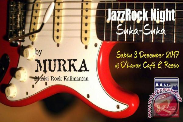 MURKA Gelar JazzRock Night Suka-Suka